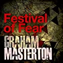 Festival of Fear Audiobook by Graham Masterton Narrated by Robert Slade