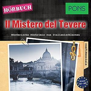 ll Mistero del Tevere (PONS Hörkrimi Italienisch) Hörbuch