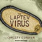 The Laptev Virus Hörbuch von Christy Esmahan Gesprochen von: Vikas Adam