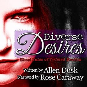 Diverse Desires Audiobook