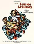 Living Liturgy: Spirituality, Celebra...