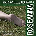 Roseanna: A Martin Beck Mystery (       UNABRIDGED) by Maj Sjöwall, Per Wahlöö Narrated by Tom Weiner