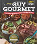 Guy Gourmet: Great Chefs' Best Meals...