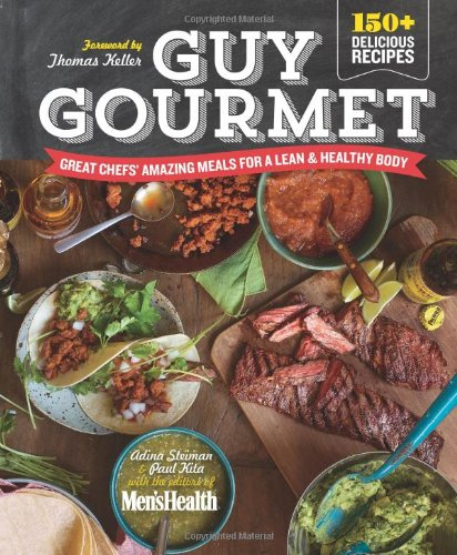 Guy Gourmet: Great Chefs' Best Meals for a Lean & Healthy Body image