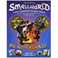 Small World Expansion: Be Not Afraid