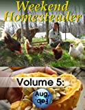 Weekend Homesteader: August