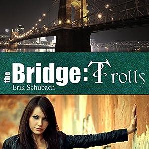 The Bridge: Trolls Audiobook