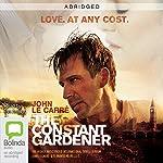 The Constant Gardener (Abridged) | John le Carré