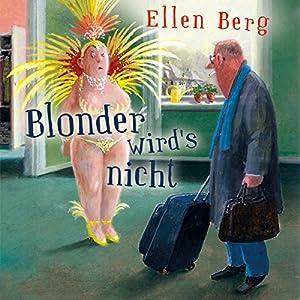 Blonder wird's nicht: (K)ein Friseur-Roman Audiobook