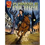 La Cabalgata de Paul Revere (Graphic History (Spanish Hardcover))
