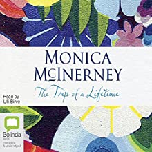 The Trip of a Lifetime Audiobook by Monica McInerney Narrated by Ulli Birvé