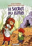 """Afficher """"Le secret du lutin"""""""