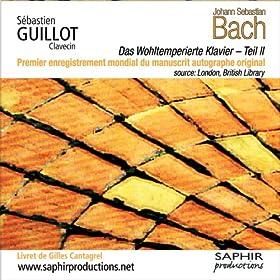 Johann Sebastian Bach - Das Wohltemperierte Klavier - Teil II (Le clavier bien temp�r� - Livre 2)