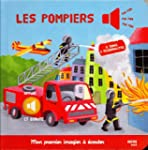 """LES POMPIERS (Collection """"""""Mon premie..."""