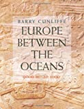 Europe Between the Oceans: Themes and Variations : 9000 BC-AD 1000