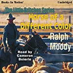 Horse of a Different Color: Little Britches #8 | Ralph Moody
