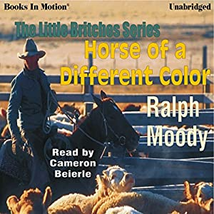 Horse of a Different Color: Little Britches #8 | [Ralph Moody]