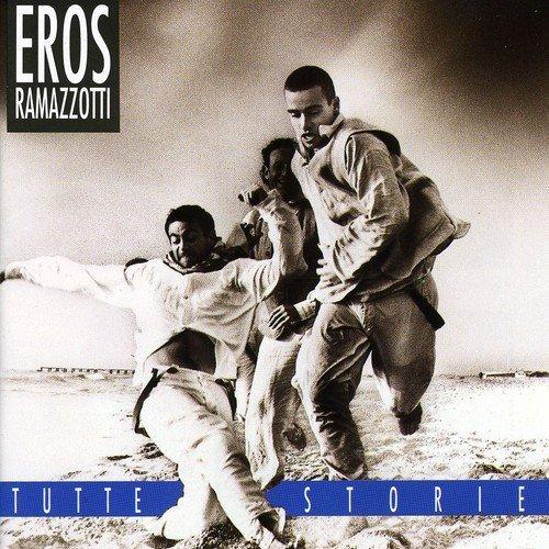 Eros Ramazzotti - Tutte Storie/original Italian Version By Eros Ramazzotti (1993-04-19) - Zortam Music