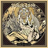 Tend No Wounds by Black Tusk (2013-07-23)