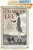 Charles Lee: Self Before Country (Rivergate Regionals Collection)