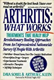 Arthritis: What Works (An Arthritis Survey Publication)