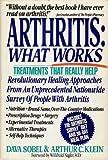 Arthritis: What Works (An Arthritis Survey Publication) (0312032897) by Sobel, Dava