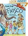 Field-Trip Fiasco (Mrs. Hartwells cla...