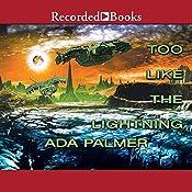 Too Like the Lightning: Terra Ignota, Book 1 | Ada Palmer