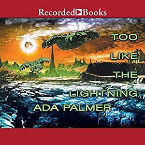 Too Like the Lightning Audiobook