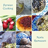 img - for Persian Cooking: A Table of Exotic Delights, Revised and Updated by Ramazani, Nesta (2014) Paperback book / textbook / text book