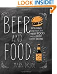Beer and Food: A Guide to 150 Excepti...