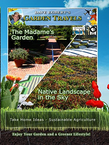 Garden Travels - The Madame's Garden - Native Landscape in the Sky