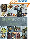 Superfoods: The Flexible Approach to...