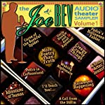A Joe Bev Audio Theater Sampler, Volume 1 | Joe Bevilacqua,Alan Reed,William Melillo,Charlie Morrow,Victor Gates,Ralph Tyler,Anton Chekhov, various authors