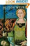 Queen Isabella: Treachery, Adultery,...
