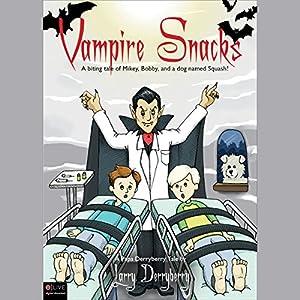 Vampire Snacks Audiobook