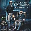 Jonathan Strange & Mr. Norrell Hörbuch von Susanna Clarke Gesprochen von: Peter Lontzek