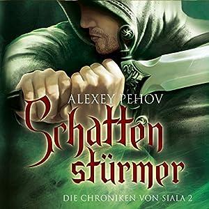 Schattenstürmer (Die Chroniken von Siala 2) Hörbuch