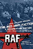 The Red Army Faction: A Documentary History, Vol.1: Projectiles for the People