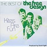 Kites Are Fun: The Best Of The Free Design