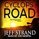 Cyclops Road Audiobook by Jeff Strand Narrated by Joe Hempel