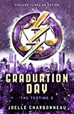 Graduation Day (The Testing Trilogy Book 3) (English Edition)