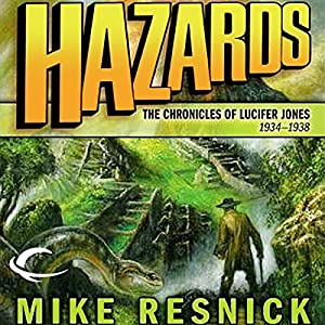 Hazards: The Chronicles of Lucifer Jones 1934-1938 Audiobook