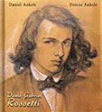 img - for Dante Gabriel Rossetti: 100+ Pre-Raphaelite Paintings book / textbook / text book