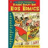 Golden Treasury of Klassic Krazy Kool Kids' Komics ~ Craig Yoe