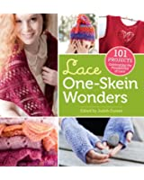 Lace One-Skein Wonders�: 101 Projects Celebrating the Possibilities of Lace