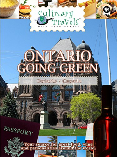 Culinary Travels - Going Green - Ontario