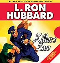 Killer's Law (       UNABRIDGED) by L. Ron Hubbard Narrated by R. F. Daley, Corey Burton, Brooke Bloom, Enn Reitel, Bob Caso, John Mariano, Richard Rocco