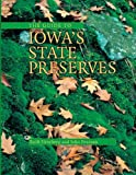 The Guide to Iowas State Preserves (Bur Oak Guide)