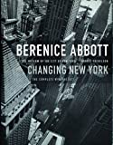 Berenice Abbott: Changing New York